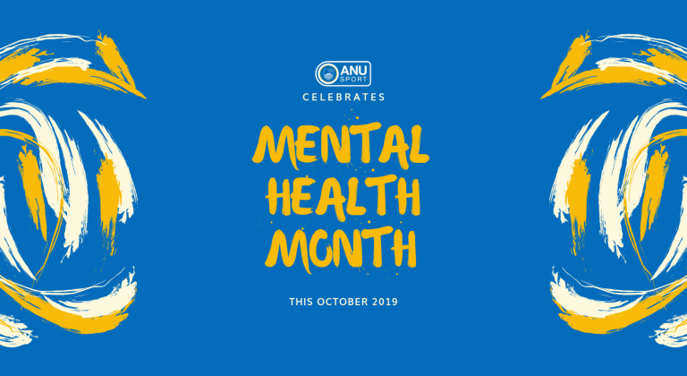 ANU Sport celebrates mental health month this October 2019