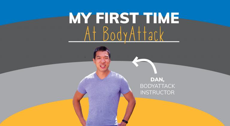 "Image of man standing smiling at the camera. Arrow saying 'Dan' points to him. Text says ""My First Time at BodyAttack"". Background is blue, grey and yellow stripes"