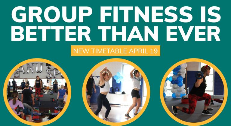 Green background. Text says 'group fitness is better than ever'. Three circles have images of people working out